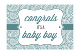 Congrats - it's a Baby Boy