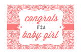 Congrats - it's a Baby Girl