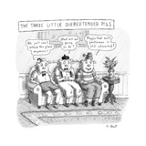 The Three Little Overextended Pigs - New Yorker Cartoon
