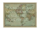 If a Man Would Move the World (Socrates) - 1913  World Map