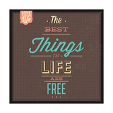 The Best Tings in Life are Free