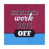 Hard Work Pays Off 1