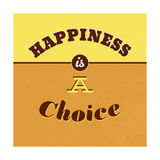 Happiness Is a Choice 1