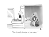 (In an MRI machine  a minister sits as though hearing the patient's confes… - New Yorker Cartoon