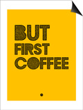 But First Coffee 3