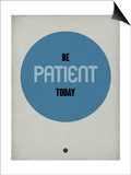 Be Patient Today 1