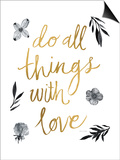 Do All Things with Love BW