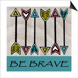 Explore-Be Brave-Arrows