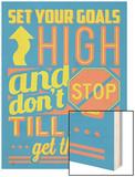 Set Your Goals High