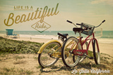 La Jolla  California - Life is a Beautiful Ride - Beach Cruisers