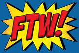 FTW! Comic Pop-Art Art Print Poster