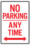No Parking Any Time Double Arrow Sign Poster