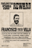 Pancho Villa Wanted Sign Print Poster
