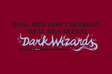 Real Men Defeat Dark Wizards