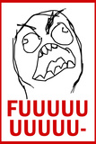 FUUUU- Rage Comic Meme Poster