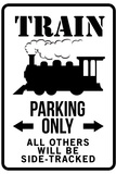 Train Parking Only Traffic Sign Print Poster
