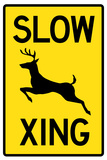 Slow - Deer Crossing Sign Poster
