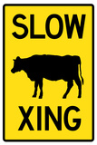Slow Cow Crossing Sign Poster