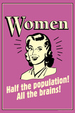 Women Half The Population All The Brains Funny Retro Poster