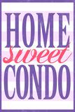 Home Sweet Condo Retro