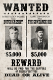 Butch Cassidy and The Sundance Kid Wanted Advertisement Print Poster