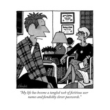 """""""My life has become a tangled web of fictitious user names and fiendishly """" - New Yorker Cartoon"""