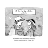 """""""Maybe not today Maybe not tomorrow  but soon and for the rest of your li - New Yorker Cartoon"""