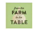 From The Farm To The Table Series