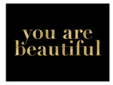 You Are Beautiful Golden Black