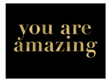 You Are Amazing Golden Black