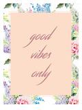 Quote Good Vibes