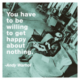 You have to be willing to get happy about nothing (color square)