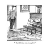 """I didn't know you could play!"" - Cartoon"