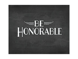 Be Honorable
