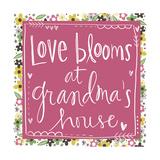 Love Blooms at Grandma's 2