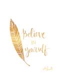 Aie confiance en toi, en anglais Reproduction d'art par Katie Doucette