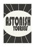 Black and White Typography - Astonish Yourself