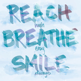 Reach  Breathe  Smile