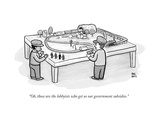 """Oh  those are the lobbyists who get us our government subsidies"" - New Yorker Cartoon"