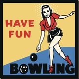 Have Fun Bowling