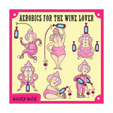 Aerobics for the Wine Lover