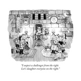 """I suspect a challenger from the right Let's slaughter everyone on the ri"" - New Yorker Cartoon"