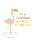Be a Flamingo
