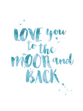 Love You To Moon Back Watercolor Blue