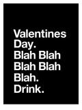 Valentines Day Blah Blah Blah