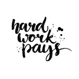 Hard Work Pays Motivational Quote about Sport  Job and Diligence Vector Lettering for Gym Posters