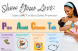 Show Your Love Birth Defect Prevention Poster