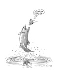 A butterfly thinks 'dream on fishlips' as a trout makes a jump for butterf - New Yorker Cartoon