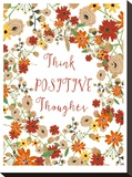 Think Positive Thougths