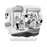 """I once mistakenly thought I was dating someone for a whole month because "" - New Yorker Cartoon"
